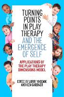 Turning Points in Play Therapy and ...