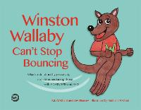 Winston Wallaby Can't Stop Bouncing:...
