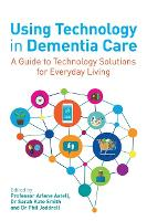 Using Technology in Dementia Care: A...