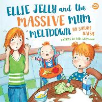 Ellie Jelly and the Massive Mum...