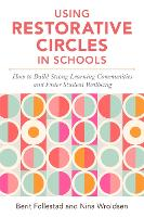 Using Restorative Circles in Schools:...
