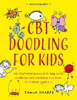 CBT Doodling for Kids: 50 Illustrated...