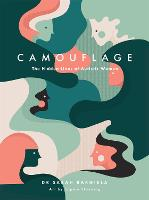 Camouflage: The Hidden Lives of...