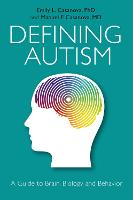 Defining Autism: A Guide to Brain,...