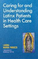 Caring for and Understanding Latinx...