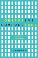 Obsessive Compulsions: The Ocd of...