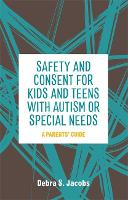 Safety and Consent for Kids and Teens...