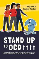 Stand Up to OCD!: A CBT Self-Help...