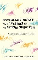 Managing Meltdowns and Tantrums on ...
