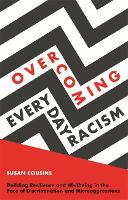 Overcoming Everyday Racism: Building...