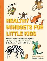 Healthy Mindsets for Little Kids: A...