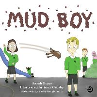 Mud Boy: A Story About Bullying