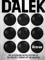Doctor Who: Dalek: The Astounding...