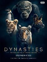 Dynasties: The Rise and Fall of ...