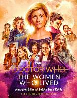 Doctor Who: The Women Who Lived:...