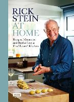 Rick Stein at Home: Recipes, Memories...
