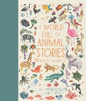A World Full of Animal Stories: 50...