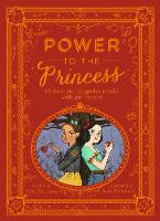 Power to the Princess: 15 Favourite...