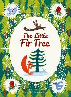The Little Fir Tree: From an original...