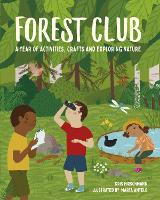 Forest Club: A Year of Activities,...