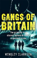 Gangs of Britain - The Gripping True...