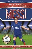 Messi (Ultimate Football Heroes - the...