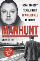 Manhunt: The true story behind the ...
