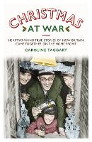 Christmas at War - True Stories of ...