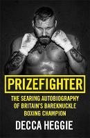Prizefighter: The Searing...