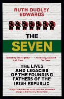 The Seven: The Lives and Legacies of...
