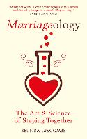 Marriageology: The Art and Science of...