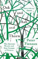 Oak and Ash and Thorn: The Ancient...