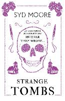 Strange Tombs - An Essex Witch Museum...