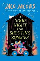 A Good Night for Shooting Zombies:...