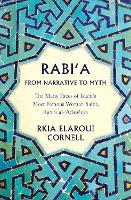 Rabi'a From Narrative to Myth: The...