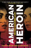 American Heroin: 'A...