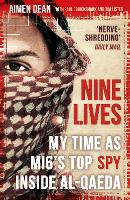 Nine Lives: My Time As MI6's Top Spy...