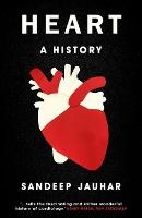 Heart: A History: Shortlisted for the...