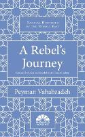 A Rebel's Journey: Mostafa Sho'aiyan...