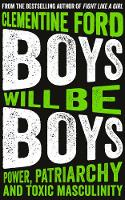 Boys Will Be Boys: Power, Patriarchy...
