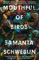 Mouthful of Birds: LONGLISTED FOR THE...