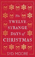 The Twelve Strange Days of Christmas