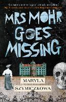 Mrs Mohr Goes Missing: 'An ingenious...