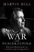 War and Peacekeeping: Personal...