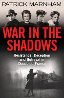 War in the Shadows: Resistance,...