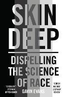 Skin Deep: Journeys in the Divisive...