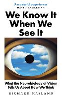 We Know It When We See It: What the...