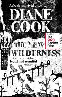 The New Wilderness: LONGLISTED FOR ...
