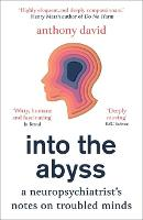 Into the Abyss: A neuropsychiatrist's...