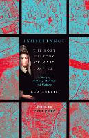 Inheritance: The Lost History of Mary...